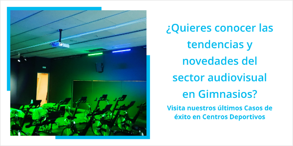 Tendencias Audiovisuales en Gimnasios