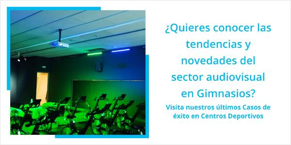 Novedades y tendencias audiovisuales en Gimnasios